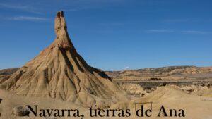 Read more about the article Navarra, tierras de Ana